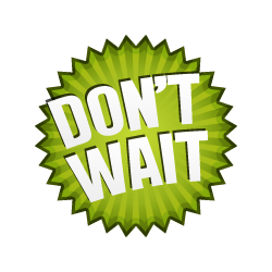 Don't Wait - Burst Badge Green